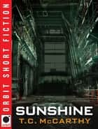 Sunshine ebook by T. C. McCarthy