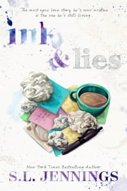 Ink and Lies ebook by S.L. Jennings