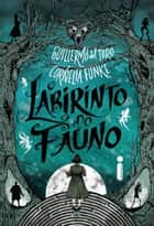 O Labirinto Do Fauno ebook by Guillermo del Toro & Cornelia Funke