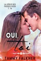 Oui, Toi ebook by Tammy Falkner