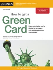 How to Get a Green Card ebook by Ilona Bray, JD,Loida Nicolas Lewis, Attorney