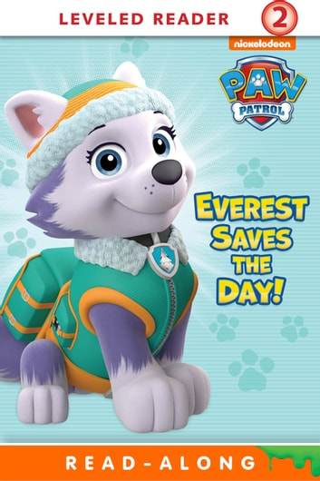 Everest Saves The Day Paw Patrol Ebook By Nickelodeon Publishing