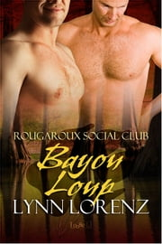 Bayou Loup ebook by Lynn Lorenz