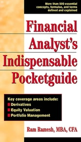 Financial Analyst's Indispensible Pocket Guide ebook by Ram Ramesh