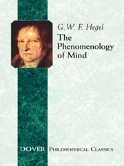 The Phenomenology of Mind ebook by G. W. F. Hegel,J. B. Baillie