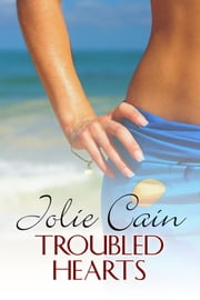 Troubled Hearts ebook by Jolie Cain