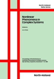Nonlinear Phenomena in Complex Systems ebook by Proto, A.N.