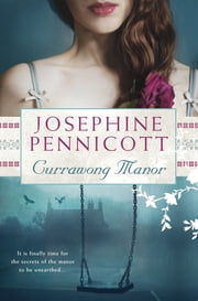Currawong Manor ebook by Josephine Pennicott