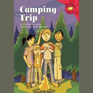 Camping Trip audiobook by Christianne Jones