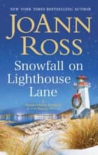 Snowfall on Lighthouse Lane ebook by JoAnn Ross