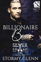 Billionaire Boss ebook by Stormy Glenn