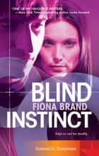 Blind Instinct ebook by Fiona Brand