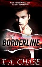 Borderline ebook by T.A. Chase
