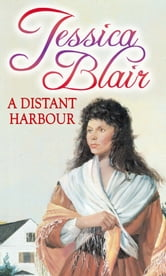 A Distant Harbour ebook by Jessica Blair