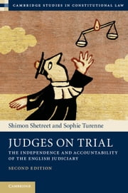 Judges on Trial - The Independence and Accountability of the English Judiciary ebook by Shimon Shetreet,Sophie Turenne