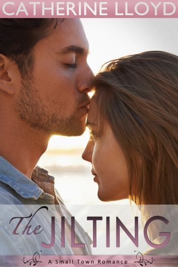 The Jilting - Summer ebook by Catherine Lloyd