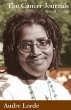 The Cancer Journals ebook by Audre Lorde