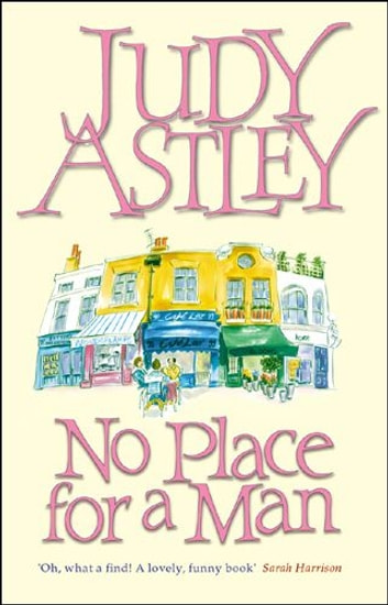 No Place For A Man eBook by Judy Astley
