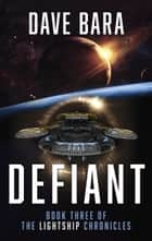 Defiant ebook by Dave Bara