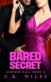 Bared Secret - A Romantic Comedy ebook by C.K. Wiles