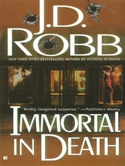 Immortal in Death ebook by J. D. Robb