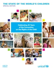 The State of the Worlds Children: Special Edition ebook by UNICEF