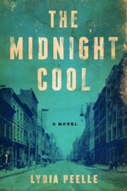 The Midnight Cool - A Novel ebook by Kobo.Web.Store.Products.Fields.ContributorFieldViewModel