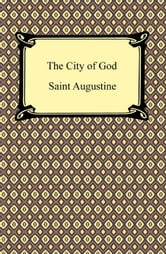 The City of God ebook by Saint Augustine