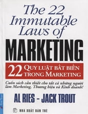22 Quy Luật Bất Biến Trong Marketing ebook by Al Ries,Jack Trout