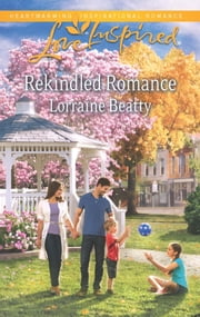 Rekindled Romance ebook by Lorraine Beatty