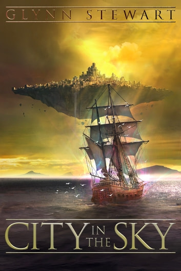 City in the Sky ebook by Glynn Stewart