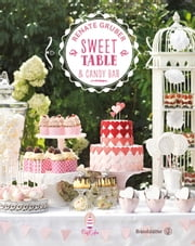 Sweet Table & Candy Bar ebook by Renate Gruber