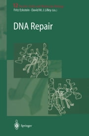 DNA Repair ebook by David M.J. Lilley,Fritz Eckstein