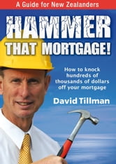 Hammer That Mortgage ebook by David Tillman