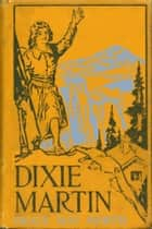 Dixie Martin ebook by Grace May North