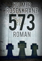 573 - Roman ebook by Holmer Rosenkranz