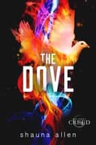 The Dove ebook by Shauna Allen