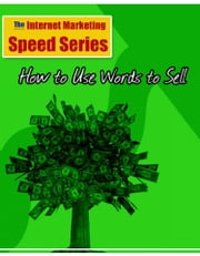 How to use words to sell your books and products ebook by John Kuykendall/Reseller