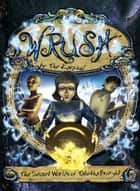 Wrush: The Secret Worlds Of Tabetha Bright ebook by Tyler Enfield