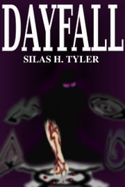 Dayfall ebook by Silas H. Tyler