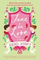 Jane in Love - A Novel ebook by Rachel Givney
