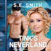 Tink's Neverland audiolibro by S.E. Smith