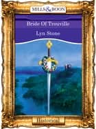 Bride Of Trouville (Mills & Boon Vintage 90s Modern) ebook by Lyn Stone