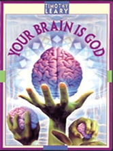 Your Brain Is God ebook by Leary, Timothy