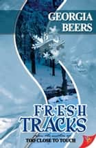 Fresh Tracks ebook by Georgia Beers