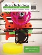 3-D Printers for Libraries ebook by Jason Griffey