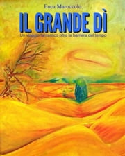 Il grande dì ebook by Enea Maroccolo