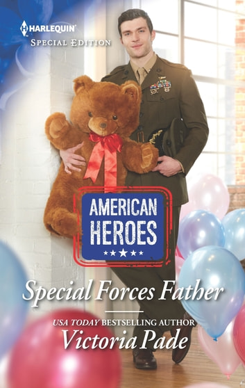 Special Forces Father ebook by Victoria Pade