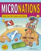 MICRONATIONS ebook by Kathy Ceceri,Chad Thompson