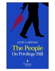 The People on Privilege Hill ebook by Jane Gardam